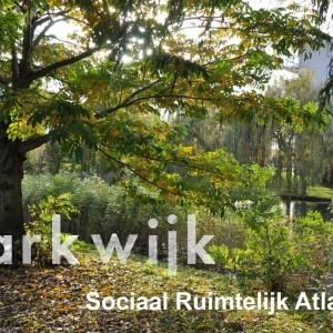 Co-creatie      Parkwijk – sociale ruimtelijke atlas